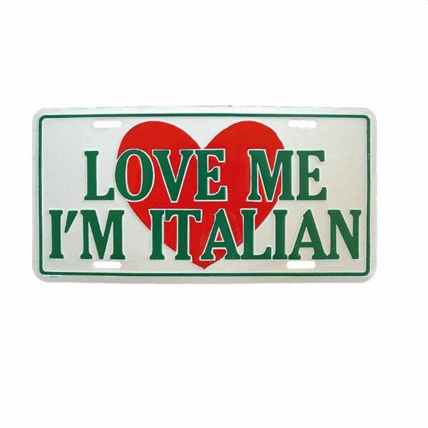 Car plate - Love me Im Italian